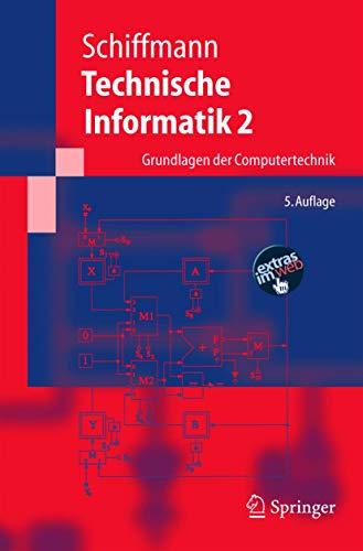 9783540222712: Technische Informatik 2: Grundlagen der Computertechnik (Springer-Lehrbuch) (German Edition)