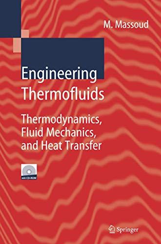 9783540222927: Engineering Thermofluids: Thermodynamics, Fluid Mechanics, and Heat Transfer