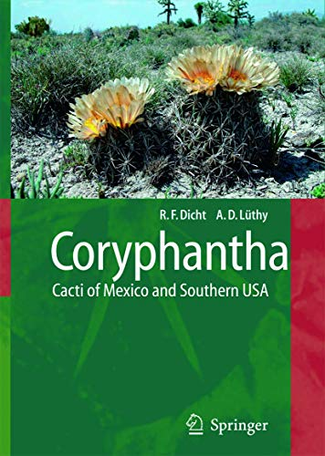 9783540223061: Coryphantha: Cacti of Mexico and Southern USA