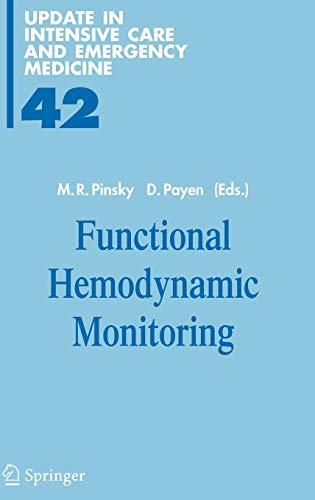 Functional Hemodynamic Monitoring (Update in Intensive Care and Emergency Medicine): Pinsky, ...