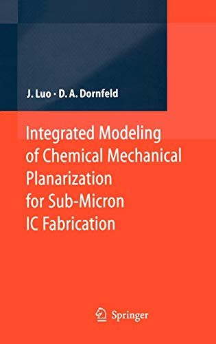 9783540223696: Integrated Modeling Of Chemical Mechanical Planarization For Sub-Micron IC Fabrication: From Particle Scale to Feature, Die And Wafer Scales