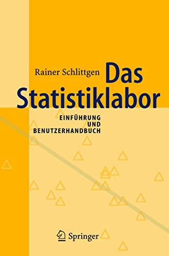 9783540223894: Das Statistiklabor: Einführung und Benutzerhandbuch (German Edition)