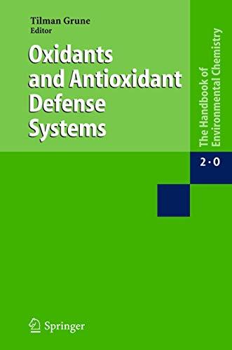 9783540224235: Oxidants and Antioxidant Defense Systems (The Handbook of Environmental Chemistry)