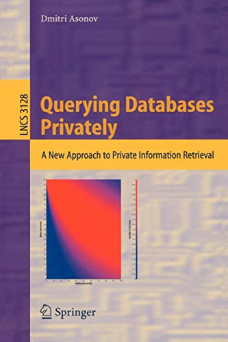 9783540224419: Querying Databases Privately: A New Approach to Private Information Retrieval (Lecture Notes in Computer Science)