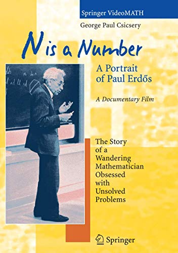 9783540224693: N is a Number: A Portrait of Paul Erdös