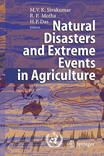 9783540224907: Natural Disasters and Extreme Events in Agriculture: Impacts and Mitigation