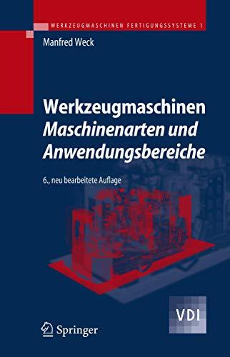 9783540225041: Werkzeugmaschinen 1: Maschinenarten und Anwendungsbereiche (VDI-Buch) (German Edition)