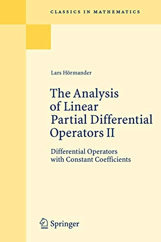 The Analysis of Linear Partial Differential Operators: Hormander, Lars
