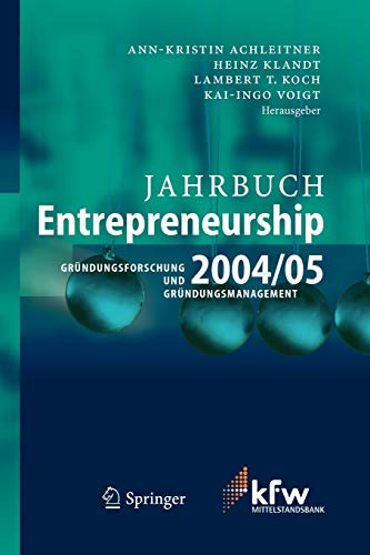 9783540225171: Jahrbuch Entrepreneurship 2004/05: Gründungsforschung und Gründungsmanagement: Grundungsforschung Und Grundungsmanagement