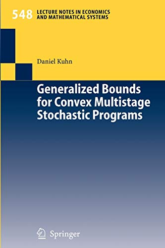 Generalized Bounds for Convex Multistage Stochastic Programs: Daniel Kuhn