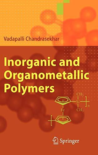 Inorganic and Organometallic Polymers: Chandrasekhar, Vadapalli