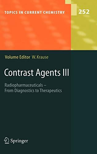 Contrast Agents III: Werner Krause
