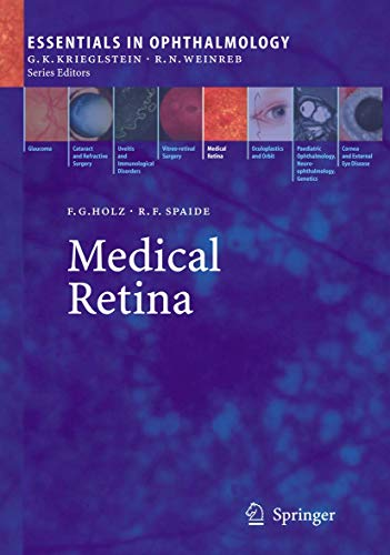 9783540225966: Medical Retina (Essentials in Ophthalmology)
