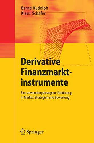 Derivative Finanzmarktinstrumente: Rudolph, Bernd, Schäfer,