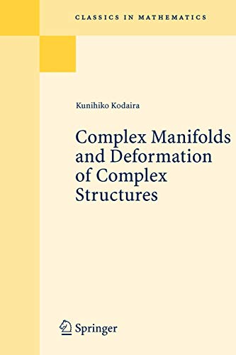 9783540226147: Complex Manifolds And Deformation Of Complex Structures