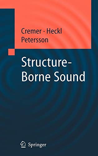 9783540226963: Structure-Borne Sound: Structural Vibrations and Sound Radiation at Audio Frequencies