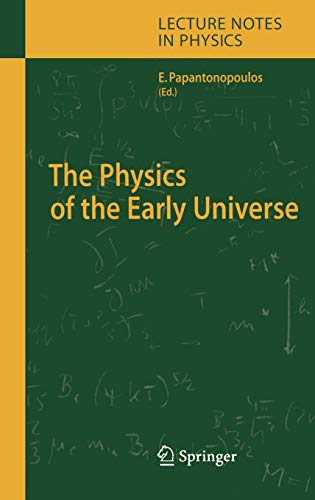 9783540227120: The Physics of the Early Universe (Lecture Notes in Physics)