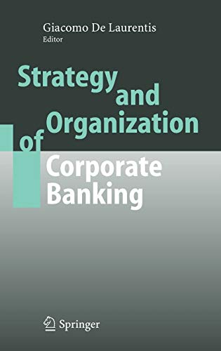 9783540227977: Strategy and Organization of Corporate Banking