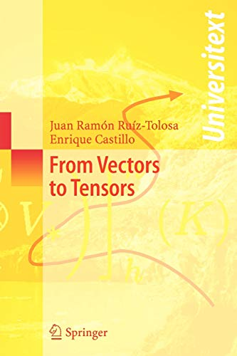 9783540228875: From Vectors to Tensors