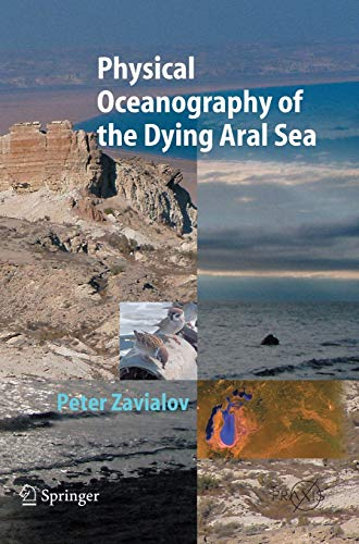 9783540228912: Physical Oceanography of the Dying Aral Sea (Springer Praxis Books)