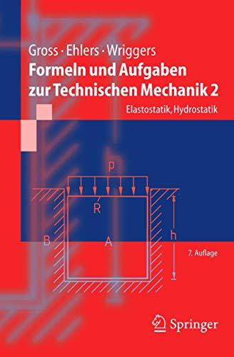 9783540229605: Formeln und Aufgaben zur Technischen Mechanik 2: Elastostatik, Hydrostatik (Springer-Lehrbuch) (German Edition)