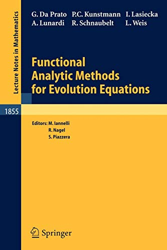 9783540230304: Functional Analytic Methods for Evolution Equations (Lecture Notes in Mathematics)
