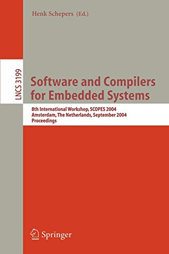 Software and Compilers for Embedded Systems: 8th: Schepers, Henk