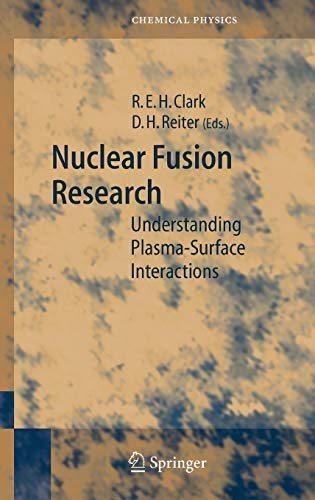 9783540230380: Nuclear Fusion Research: Understanding Plasma-Surface Interactions (Springer Series in Chemical Physics)