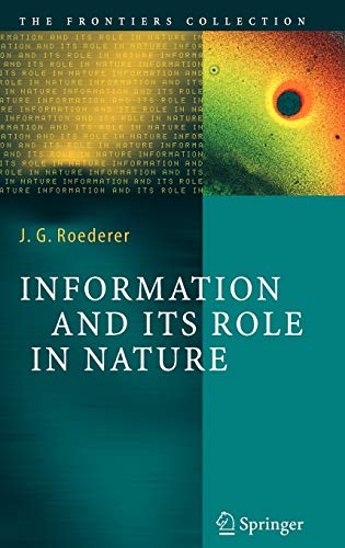 9783540230755: Information and Its Role in Nature (The Frontiers Collection)