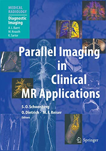 9783540231028: Parallel Imaging in Clinical MR Applications (Medical Radiology)