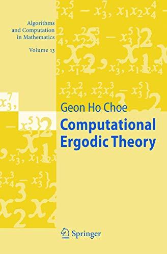 9783540231219: Computational Ergodic Theory (Algorithms and Computation in Mathematics, Vol. 13)