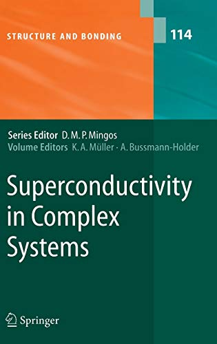 9783540231240: Superconductivity in Complex Systems (Structure and Bonding)