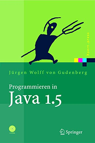 9783540231349: Programmieren in Java 1.5: Ein kompaktes, interaktives Tutorial (Xpert.press)