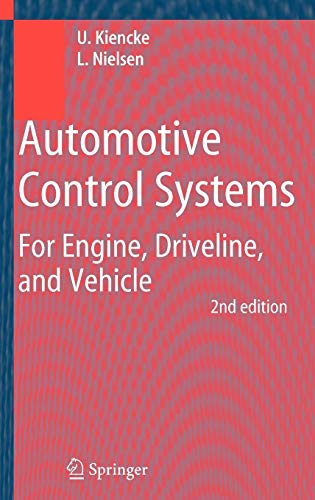 Automotive Control Systems: For Engine, Driveline, and: Uwe;Nielsen Kiencke