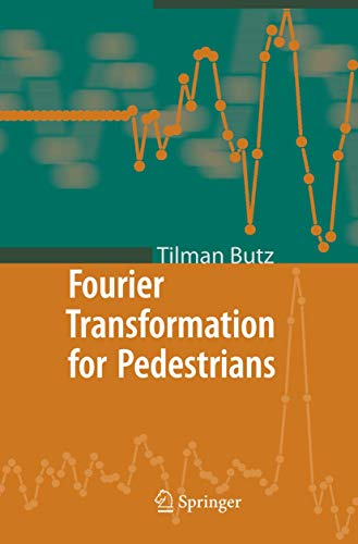 9783540231653: Fourier Transformation for Pedestrians (Fourier Series)