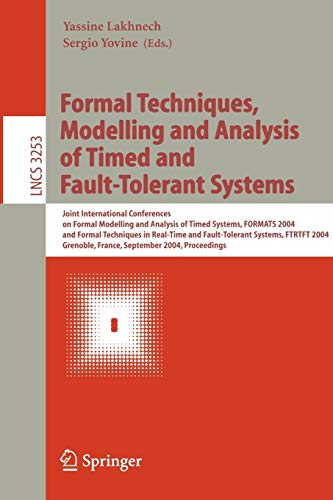 Formal Techniques, Modelling and Analysis of Timed and Fault-Tolerant Systems: Joint International ...