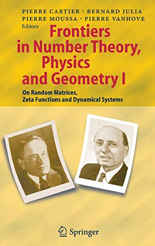 Frontiers in Number Theory, Physics, and Geometry: Cartier, Pierre Emile