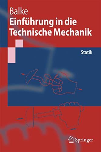 9783540231943: Einfhrung in Die Technische Mechanik: Statik (Springer-Lehrbuch)