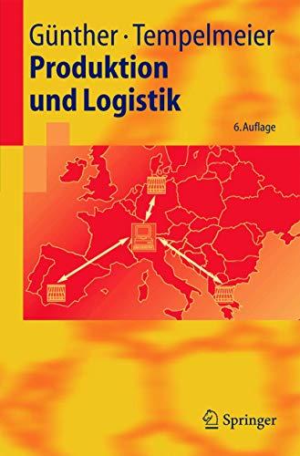 9783540232469: Produktion Und Logistik (Springer-Lehrbuch)
