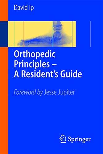 9783540232599: Orthopedic Principles - A Resident's Guide