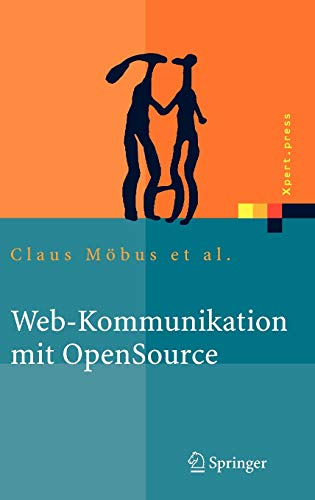 9783540232865: Web-Kommunikation mit OpenSource: Chatbots, Virtuelle Messen, Rich-Media-Content (Xpert.press) (German Edition)
