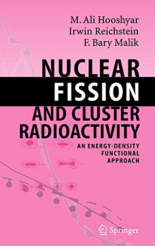 9783540233022: Nuclear Fission and Cluster Radioactivity: An Energy-Density Functional Approach