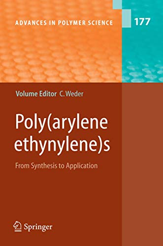 9783540233664: Poly(arylene ethynylene) s: From Synthesis to Application (Advances in Polymer Science)
