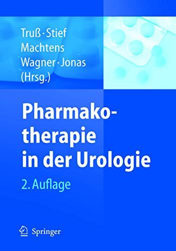 pharmakotherapie in der urologie jonas u machtens s stief c g tru m c wagner t