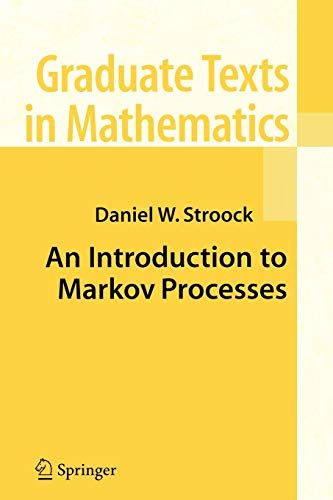 9783540234517: An Introduction to Markov Processes (Graduate Texts in Mathematics)
