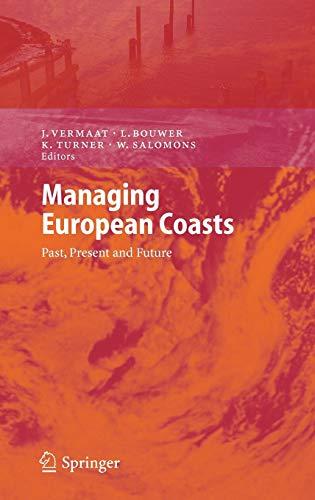 Managing European Coasts: Jan E. Vermaat