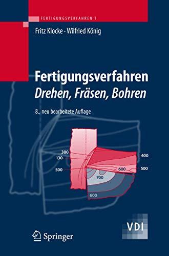 9783540234586: Fertigungsverfahren 1: Drehen, Fräsen, Bohren: Drehen, Frasen, Bohren (VDI-Buch)
