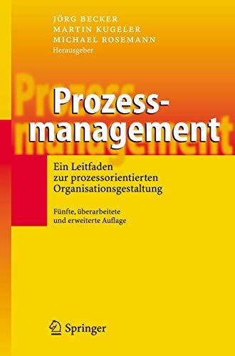 9783540234937: Prozessmanagement: Ein Leitfaden Zur Prozessorientierten Organisationsgestaltung