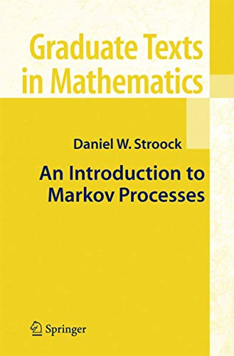 9783540234999: An Introduction to Markov Processes (Graduate Texts in Mathematics)