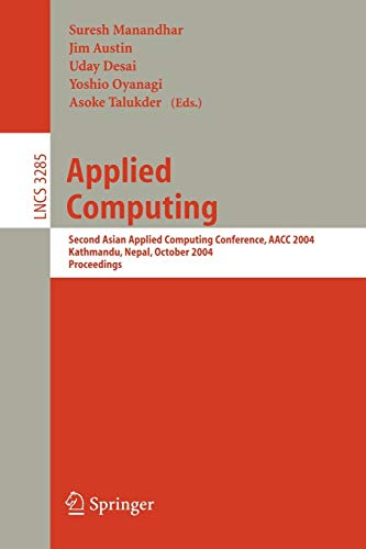 Applied Computing. Second Asian Applied Computing Conference, AACC 2004, Kathmandu, Nepal, Octobe...